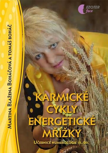 Učebnice numerologie 3. díl - Karmické cykly, energetické mřížky